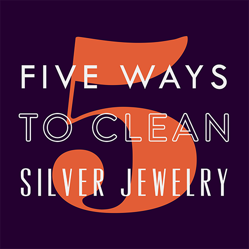 how to clean silver jewelery